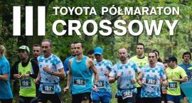 Ruszyły zapisy na III Toyota Półmaraton Crossowy