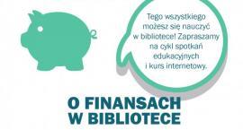 O finansach w bibliotece? Dlaczego nie?