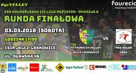 Runda finałowa: TS Faurecia Volley J-L - MKS Pogoń Góra