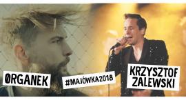 Majówki 2018 - ØRGANEK i Krzysztof Zalewski na scenie
