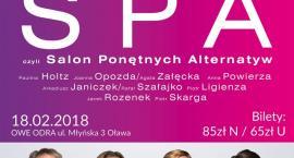 Spa, czyli Salon Ponętnych Alternatyw w OWE Odra
