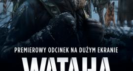 Pierwszy odcinek 2. sezonu serialu HBO Wataha  w kinieHelios Aleja Bielany!