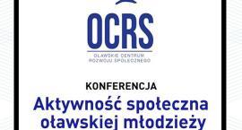 Aktywność społeczna oławskiej młodzieży – konferencja
