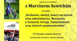 Spotkanie z Marcinem Sawickim