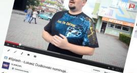#Splash - Łukasz Dudkowski nominuje...