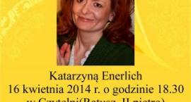 Spotkanie z Katarzyną Enerlich