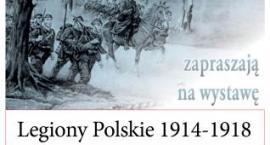 """""""Legiony Polskie"""" - wystawa"""