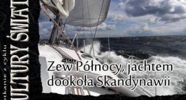 """""""Zew Północy, jachtem dookoła Skandynawii"""""""