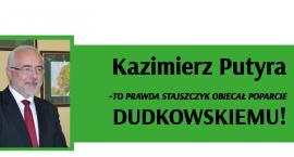 Kazimierz Putyra - to prawda Stajszczyk obiecał poparcie Dudkowskiemu!