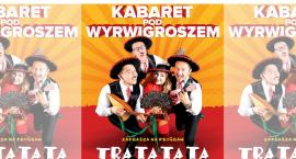 Kabaret Pod Wyrwigroszem z nowym programem w Oławie