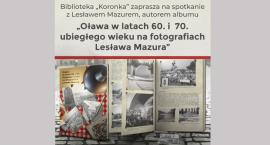 Oława w latach 60. i 70. Spotkanie z autorem albumu