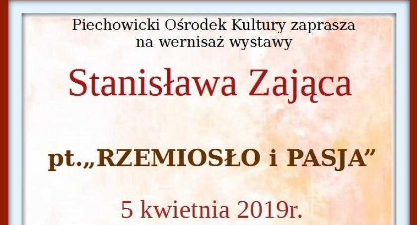 Wydarzenia, Wernisaż wystawy Stanisława Zająca - zdjęcie, fotografia
