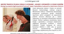 Spotkanie z cyklu Niedziela w Muzeum. Mistrz tradycji Feliksa Cierlik - kolędy i opowieści o czasie godów.