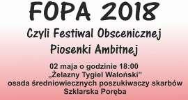 FOPA 2018 czyli  Festiwal Obscenicznej Piosenki Ambitnej