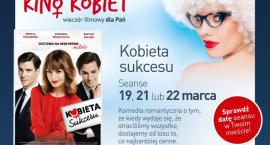 Kino Kobiet - marcowy seans tylko dla Pań!