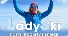 LADY SKI - narty, kobiety i śnieg!