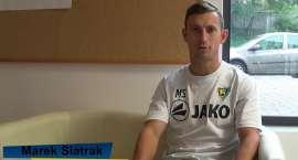 Marek Siatrak przed pierwszym meczem sezonu