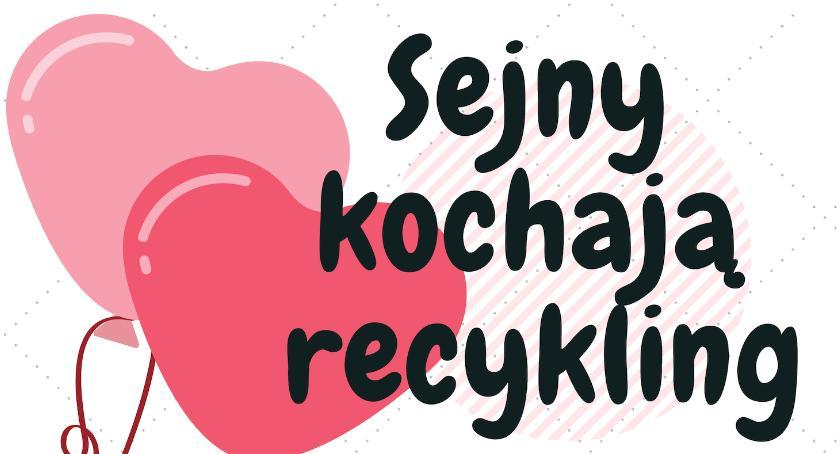 Wydarzenia, EkoWalentynki czyli Sejny kochają recykling - zdjęcie, fotografia