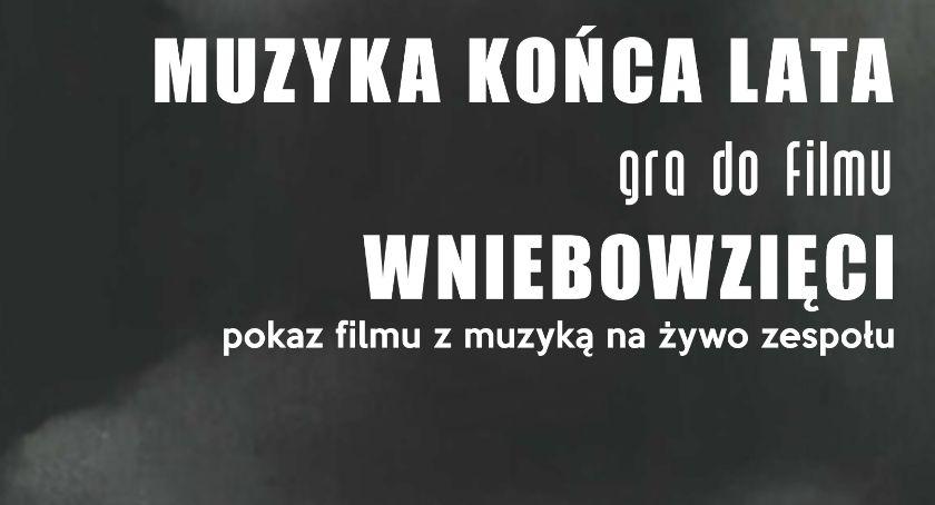 """Kino Film Teatr, Muzyka Końca zagra żywo filmu """"Wniebowzięci"""" - zdjęcie, fotografia"""