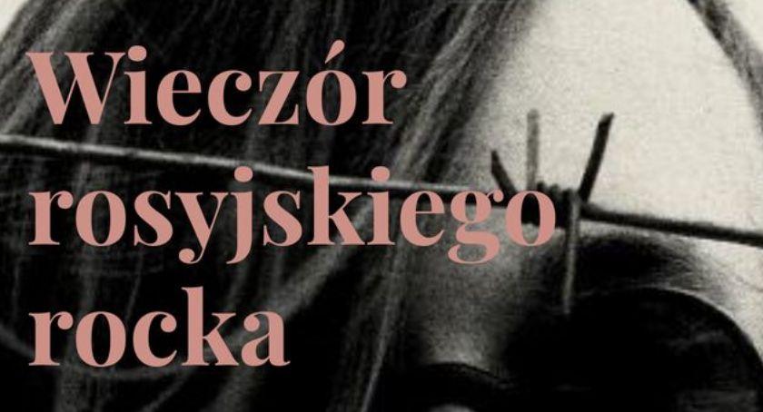 Muzyka Koncerty, Wieczór rosyjskiego rocka (zapowiedź) - zdjęcie, fotografia