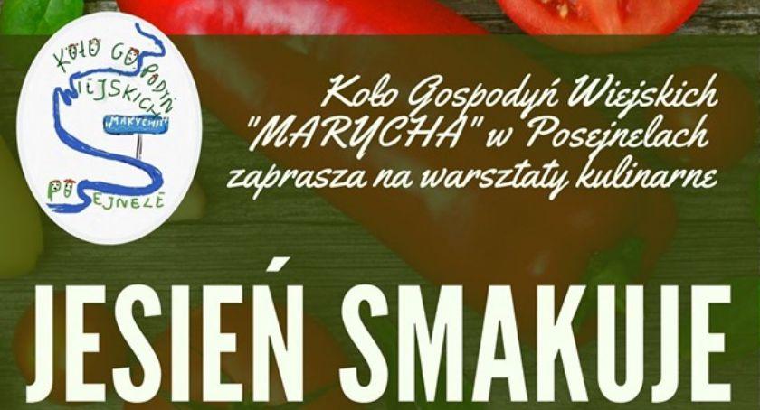 Organizacje pozarządowe, Warsztaty kulinarne Jesień smakuje Posejnelach (zapowiedź) - zdjęcie, fotografia