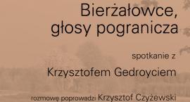 Spotkanie z Krzysztofem Gedroyciem