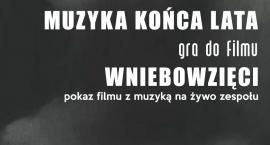"""Muzyka Końca Lata zagra na żywo do filmu """"Wniebowzięci"""""""