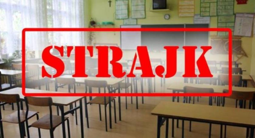 Ogłoszenia i komunikaty, Strajk nauczycieli szkoły zamknięte - zdjęcie, fotografia