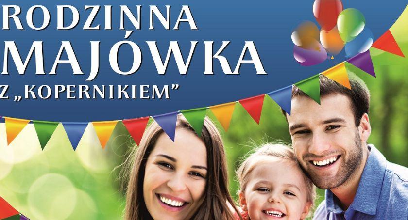 """Wydarzenia, sobotę Rodzinna Majówka """"Kopernikiem"""" - zdjęcie, fotografia"""