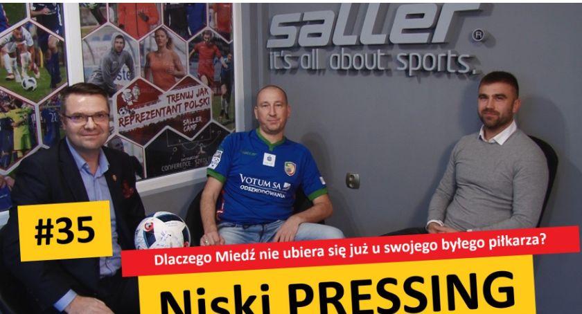 Piłka nożna, Niski Pressing Dlaczego Miedź ubiera swojego byłego piłkarza - zdjęcie, fotografia