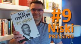 Niski Pressing #9 już na YouTube. Być, jak sir Alex Ferguson