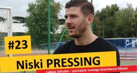 Niski Pressing #23. Łukasz Załuska – poznajcie nowego bramkarza Miedzi