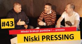 Niski Pressing #43. Miedzi Legnica brakuje punktów i … prezesa
