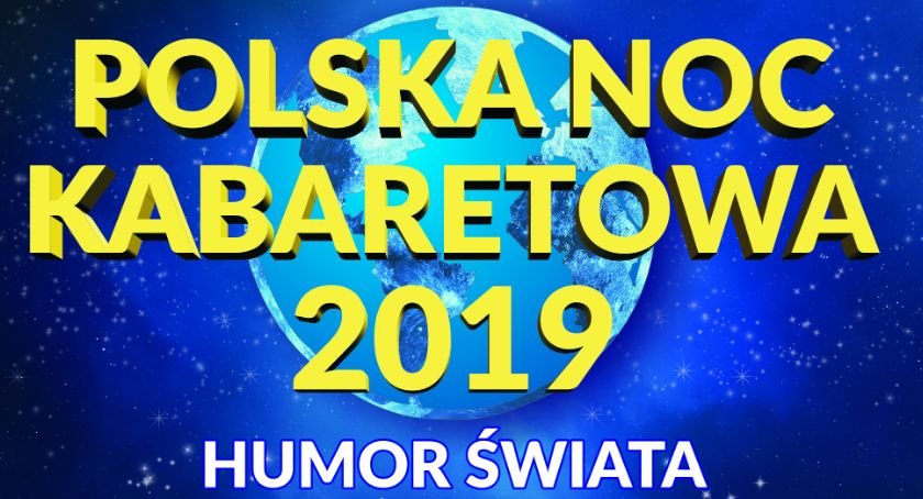 Atrakcje i Ciekawostki, Polska Kabaretowa Kaliszu! - zdjęcie, fotografia