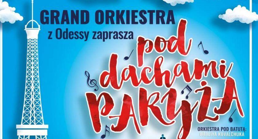 Koncerty, Grand Orkiestra Odessy zaprasza Dachami Paryża - zdjęcie, fotografia