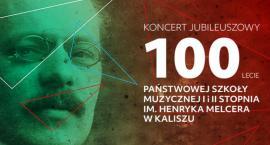 100-lecie PSM I i II st im. H. Melcera w Kaliszu