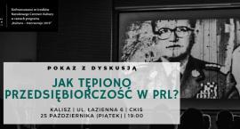 Pokaz filmu o prześladowaniu przedsiębiorczości w PRL