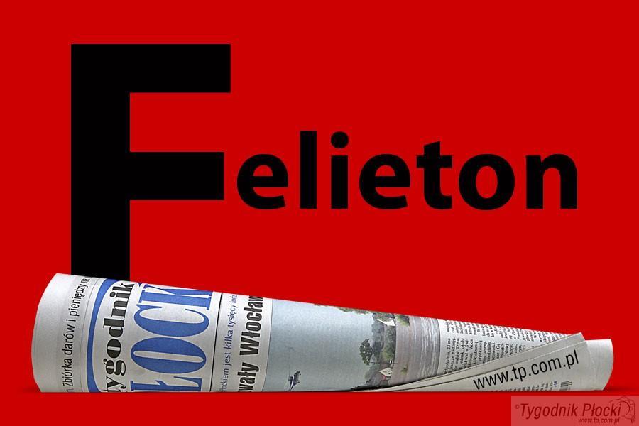 Felieton, Felieton Jerzy Ogonowski - zdjęcie, fotografia