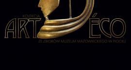 Art déco ze zbiorów Muzeum Mazowieckiego