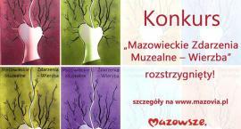 """Konkurs """"Mazowieckie Zdarzenia Muzealne – Wierzba"""""""