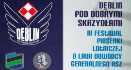 Dęblin. III Festiwal Piosenki Lotniczej - sprawdź program imprezy