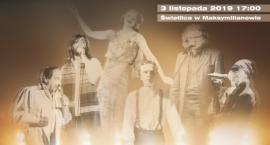 W Maksymilianowie uczczą pamięć zmarłych artystów [ZAPOWIEDŹ]