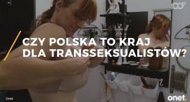 Czy Polska to kraj dla transseksualistów? Sprawdź, jak im się tutaj żyje [VIDEO]