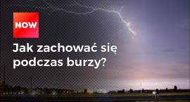 Jak zachować bezpieczeństwo podczas burzy z piorunami? ZOBACZ