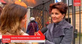 Jolanta Kwaśniewska o BOR: