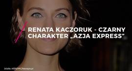 Czy Renata Kaczoruk to zakała