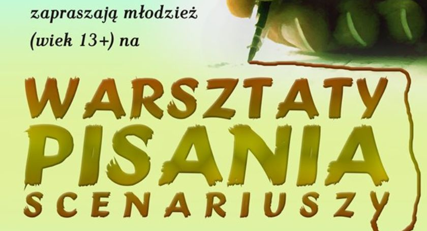 Warsztaty, Warsztaty pisania scenariuszy zaproszenie - zdjęcie, fotografia