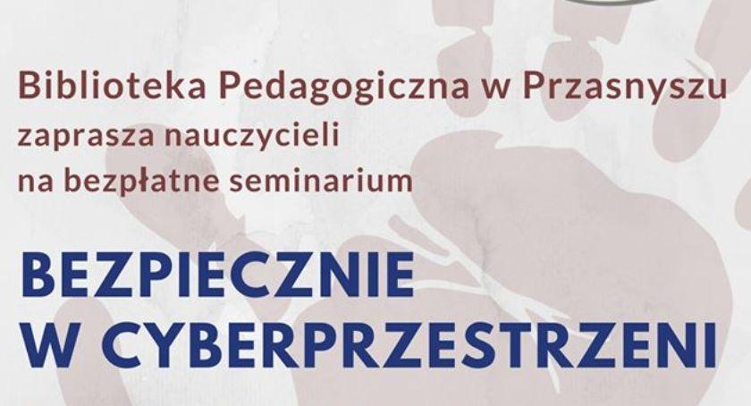Warsztaty, Seminarium nauczycieli Bezpiecznie cyberprzestrzeni - zdjęcie, fotografia