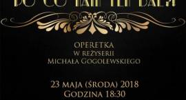 Spektakl operetkowy w Bogatem - zaproszenie