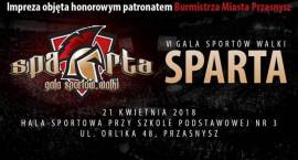 VI Gala Sportów Walki SPARTA
